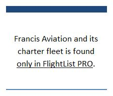 Francis Aviation charter fleet found only in FlightList PRO